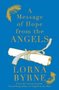Lorna Byrne - A Message of Hope from the Angels (Hardback - book)